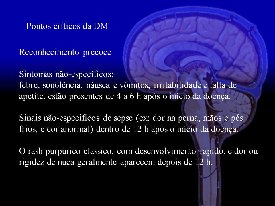 Pontos críticos da DM Reconhecimento precoce. Sintomas não-específicos:
