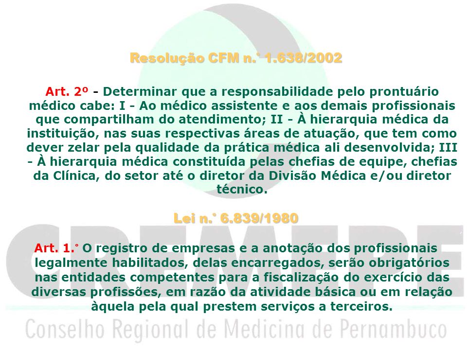 Resolução CFM n.° 1.638/2002 Lei n.° 6.839/1980