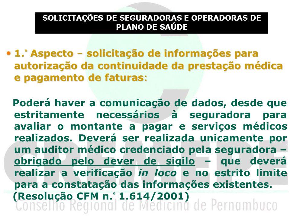 SOLICITAÇÕES DE SEGURADORAS E OPERADORAS DE PLANO DE SAÚDE