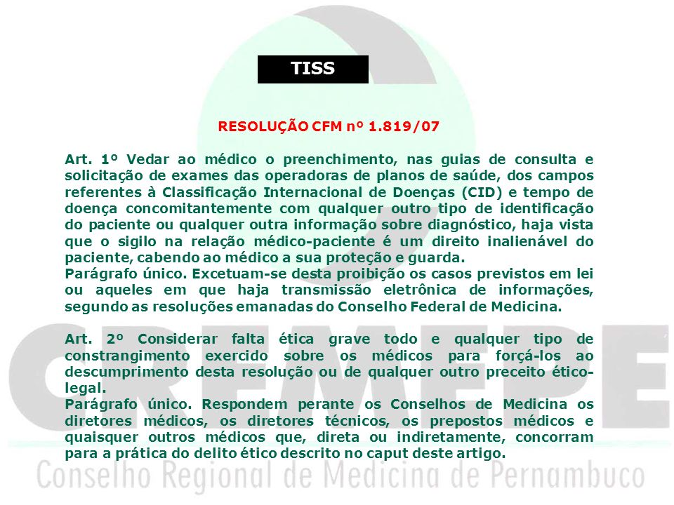 TISS RESOLUÇÃO CFM nº 1.819/07.