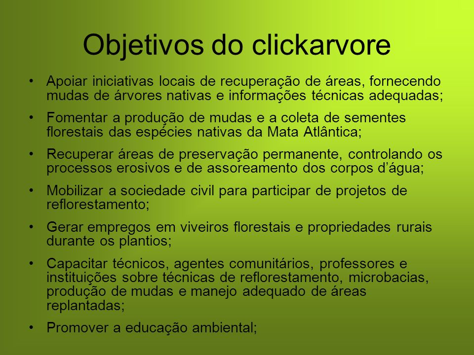 Objetivos do clickarvore