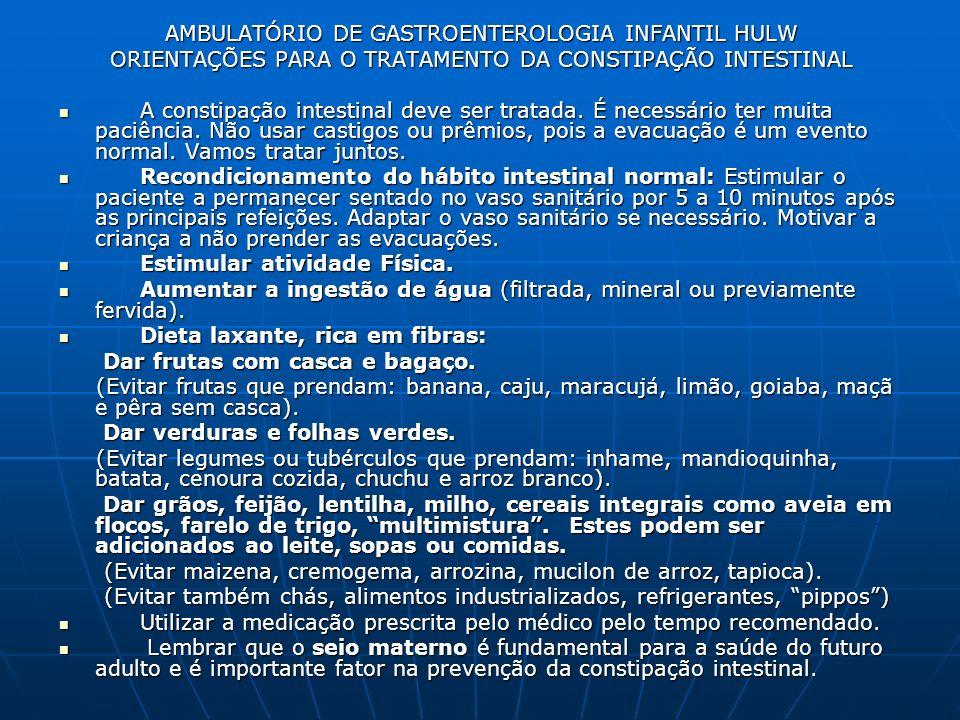 AMBULATÓRIO DE GASTROENTEROLOGIA INFANTIL HULW