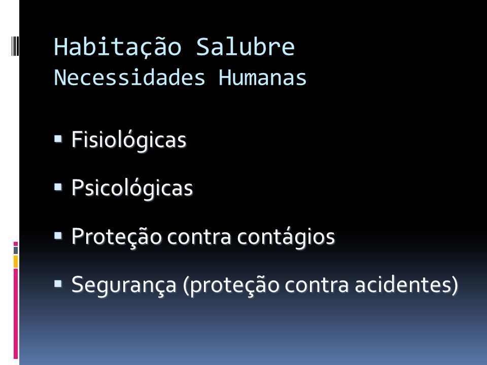Habitação Salubre Necessidades Humanas
