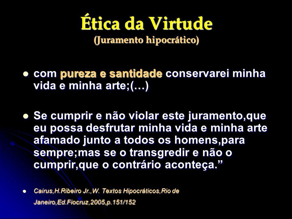 Ética da Virtude (Juramento hipocrático)