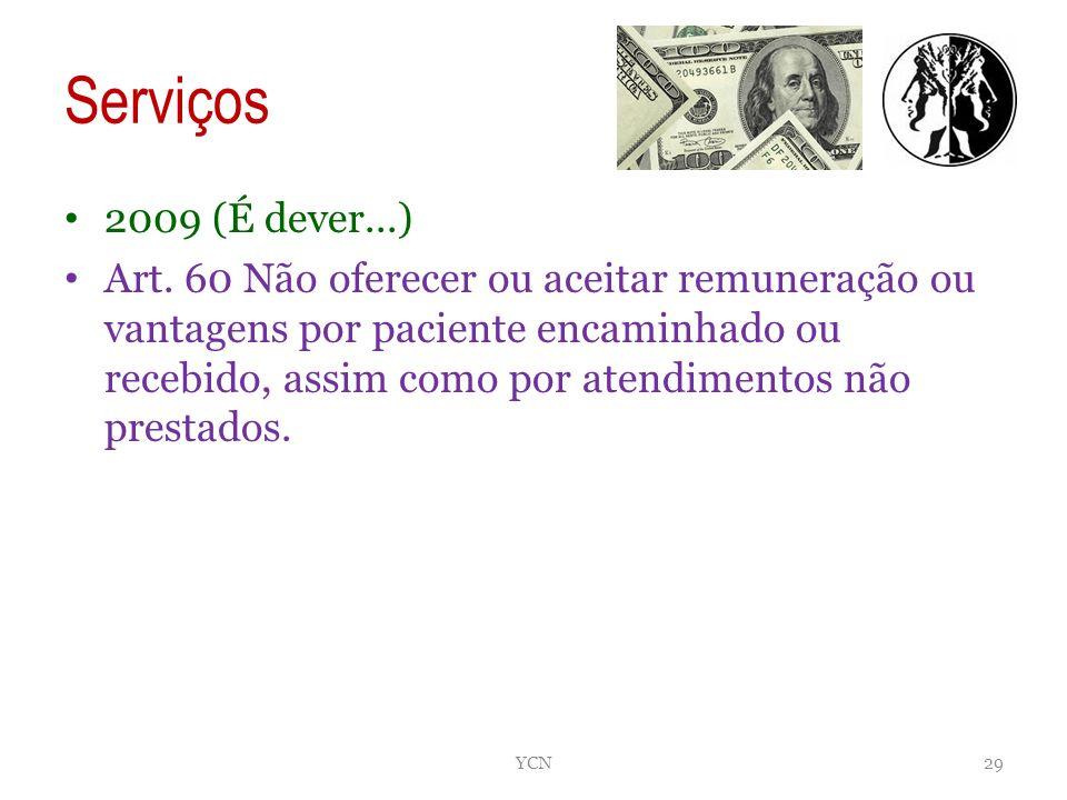 Serviços 2009 (É dever...)