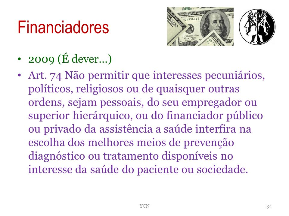 Financiadores 2009 (É dever...)