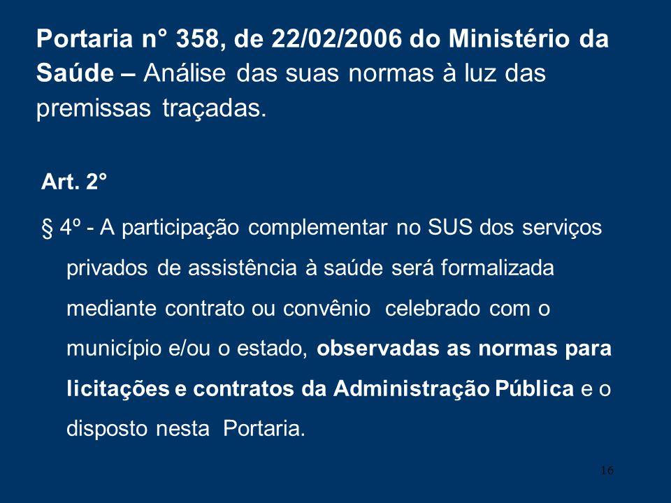 Portaria n° 358, de 22/02/2006 do Ministério da Saúde – Análise das suas normas à luz das premissas traçadas.