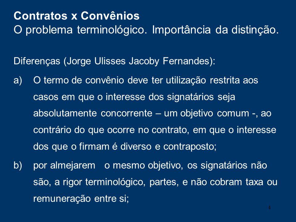Contratos x Convênios O problema terminológico