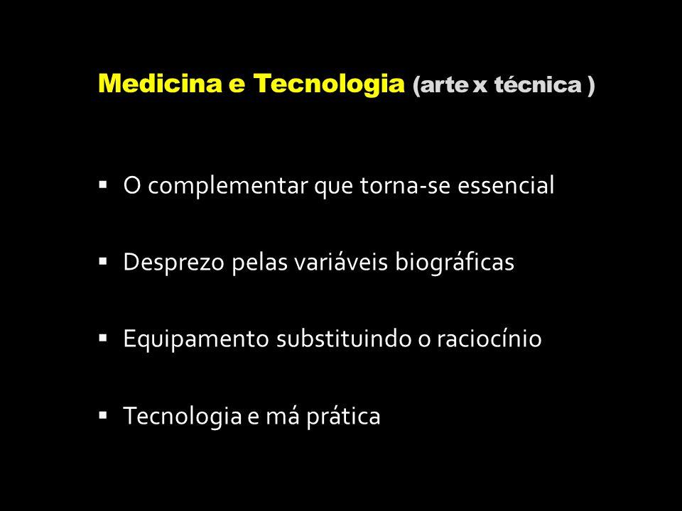 Medicina e Tecnologia (arte x técnica )