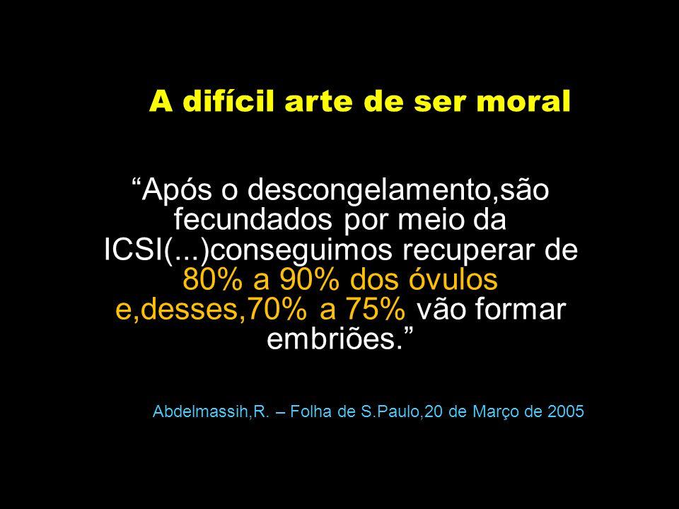 A difícil arte de ser moral