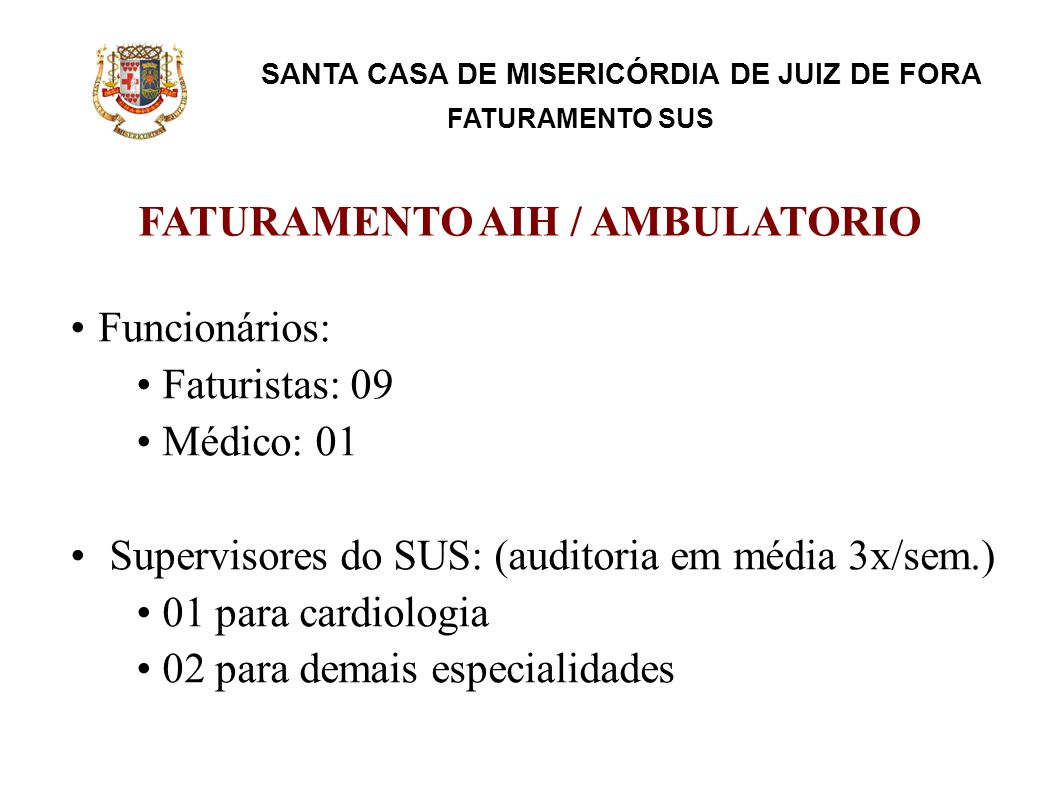 FATURAMENTO AIH / AMBULATORIO