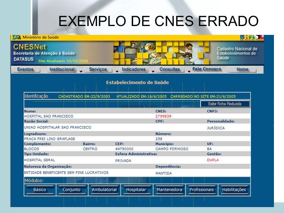 EXEMPLO DE CNES ERRADO