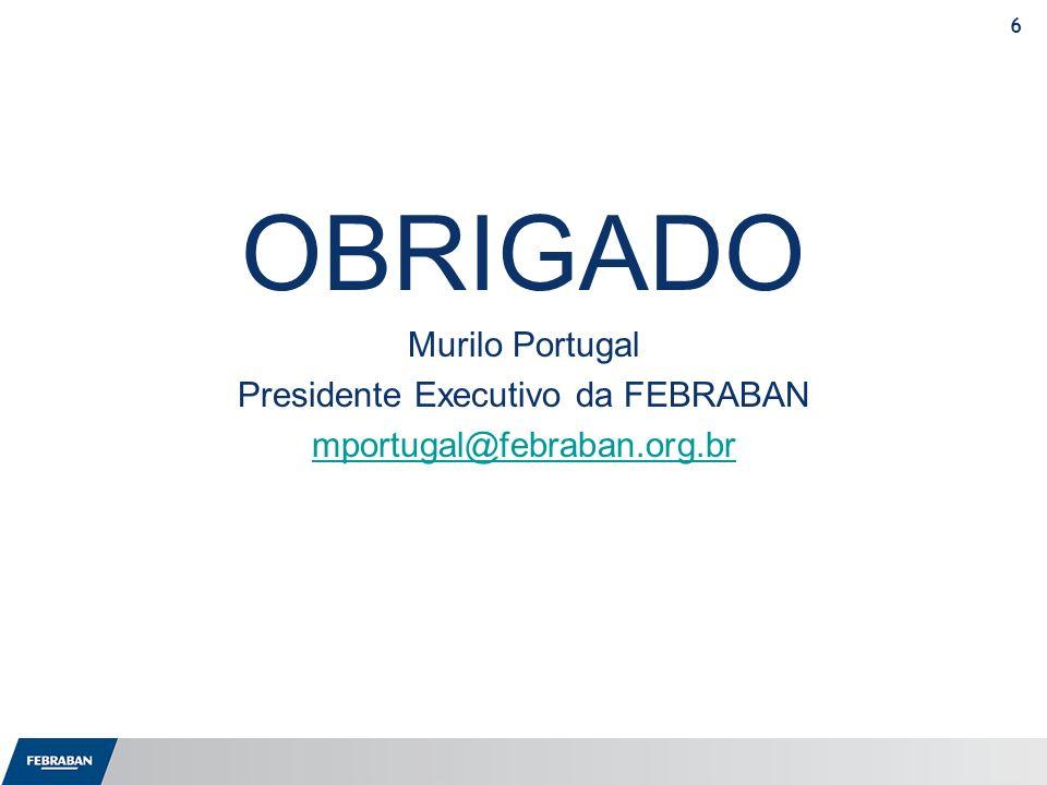 Presidente Executivo da FEBRABAN