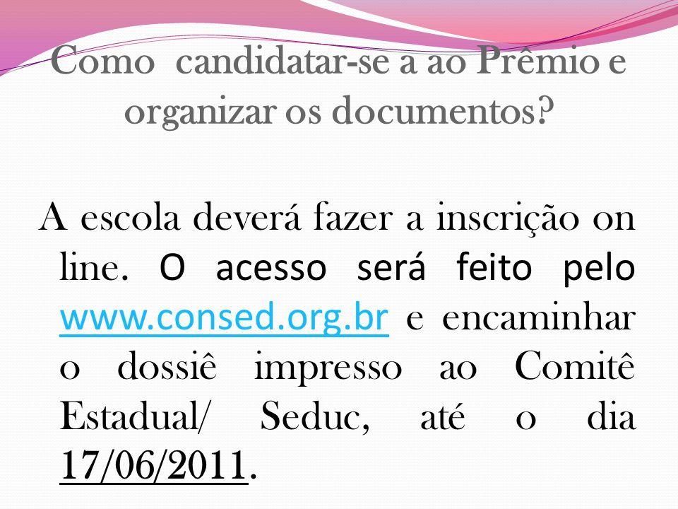 Como candidatar-se a ao Prêmio e organizar os documentos
