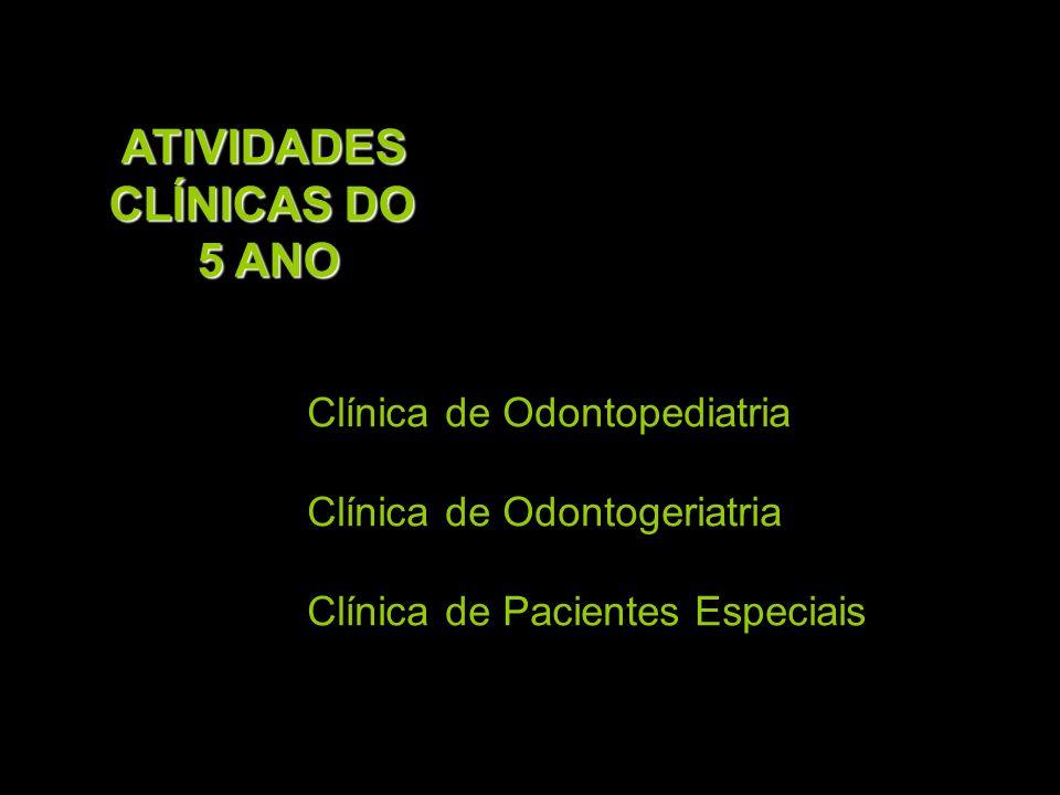 ATIVIDADES CLÍNICAS DO 5 ANO