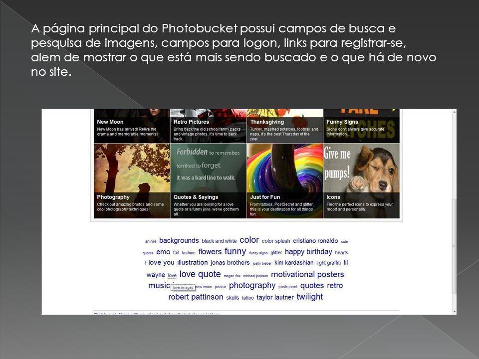 A página principal do Photobucket possui campos de busca e pesquisa de imagens, campos para logon, links para registrar-se, alem de mostrar o que está mais sendo buscado e o que há de novo no site.