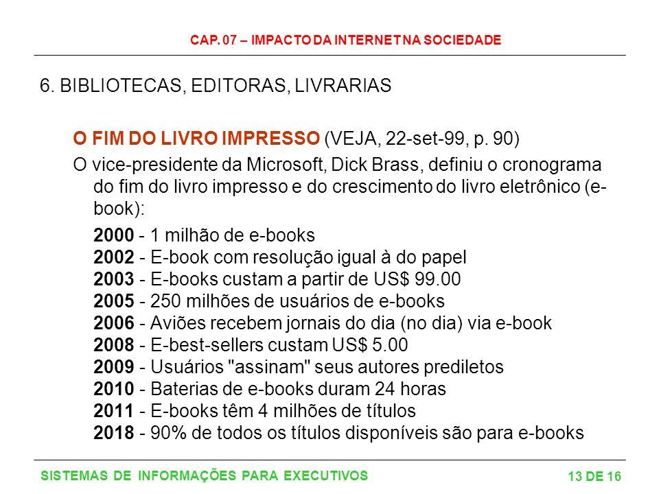 6. BIBLIOTECAS, EDITORAS, LIVRARIAS