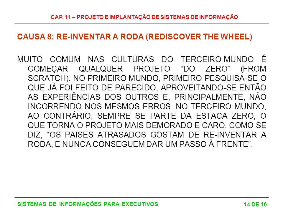 CAUSA 8: RE-INVENTAR A RODA (REDISCOVER THE WHEEL)