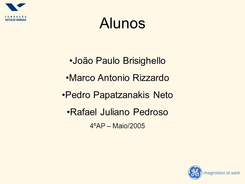 Alunos João Paulo Brisighello Marco Antonio Rizzardo