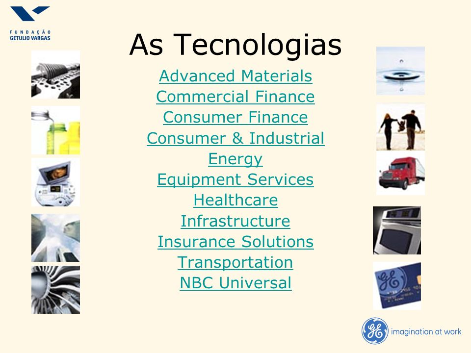 As Tecnologias Advanced Materials Commercial Finance Consumer Finance
