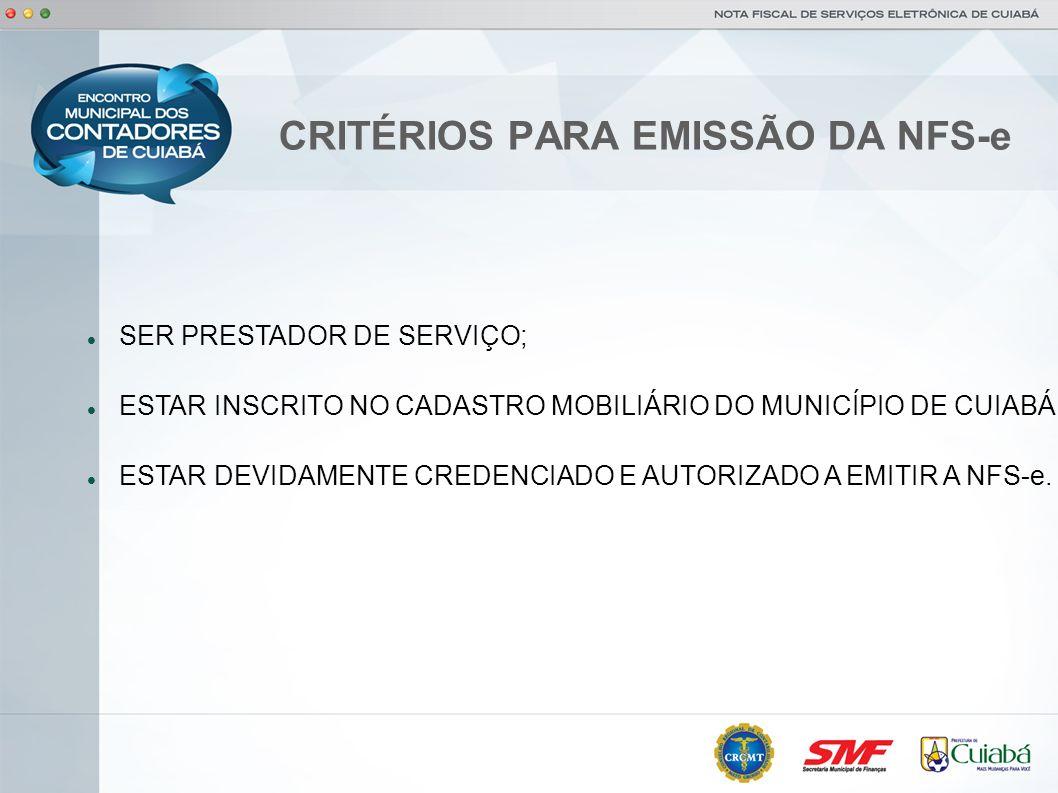 CRITÉRIOS PARA EMISSÃO DA NFS-e