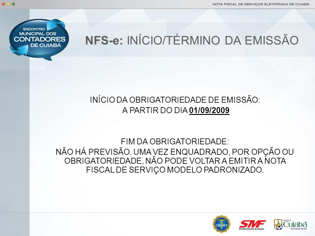 NFS-e: INÍCIO/TÉRMINO DA EMISSÃO