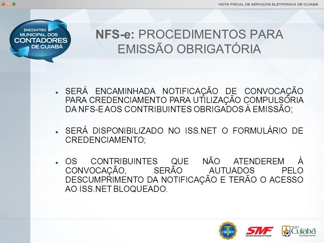 NFS-e: PROCEDIMENTOS PARA EMISSÃO OBRIGATÓRIA