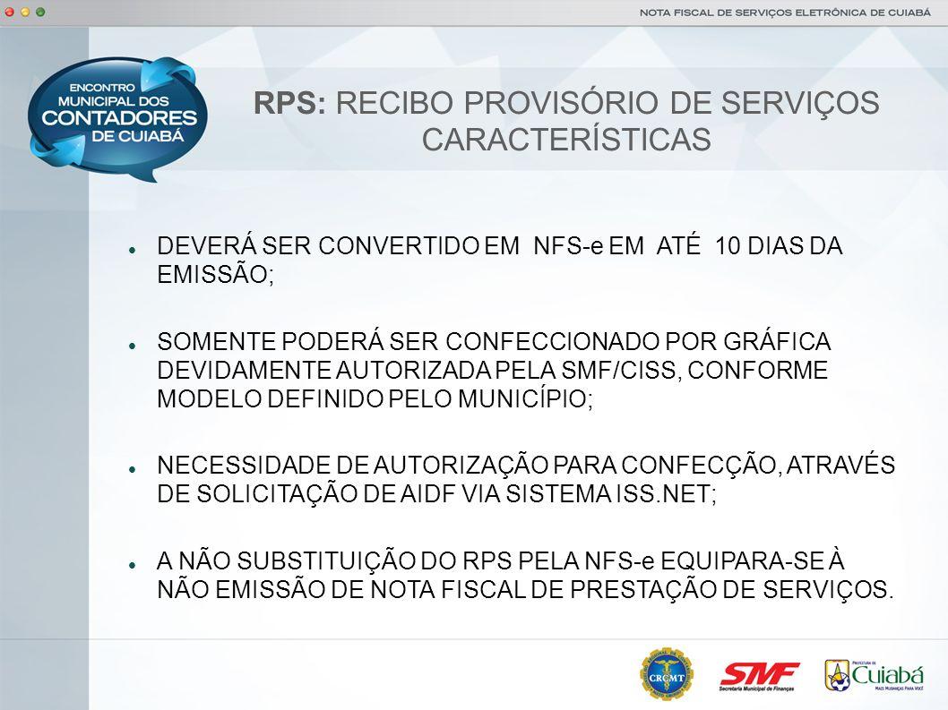 RPS: RECIBO PROVISÓRIO DE SERVIÇOS CARACTERÍSTICAS