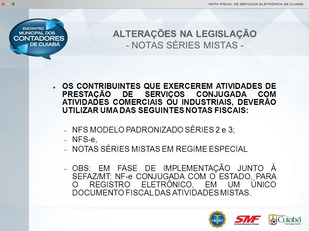 ALTERAÇÕES NA LEGISLAÇÃO - NOTAS SÉRIES MISTAS -