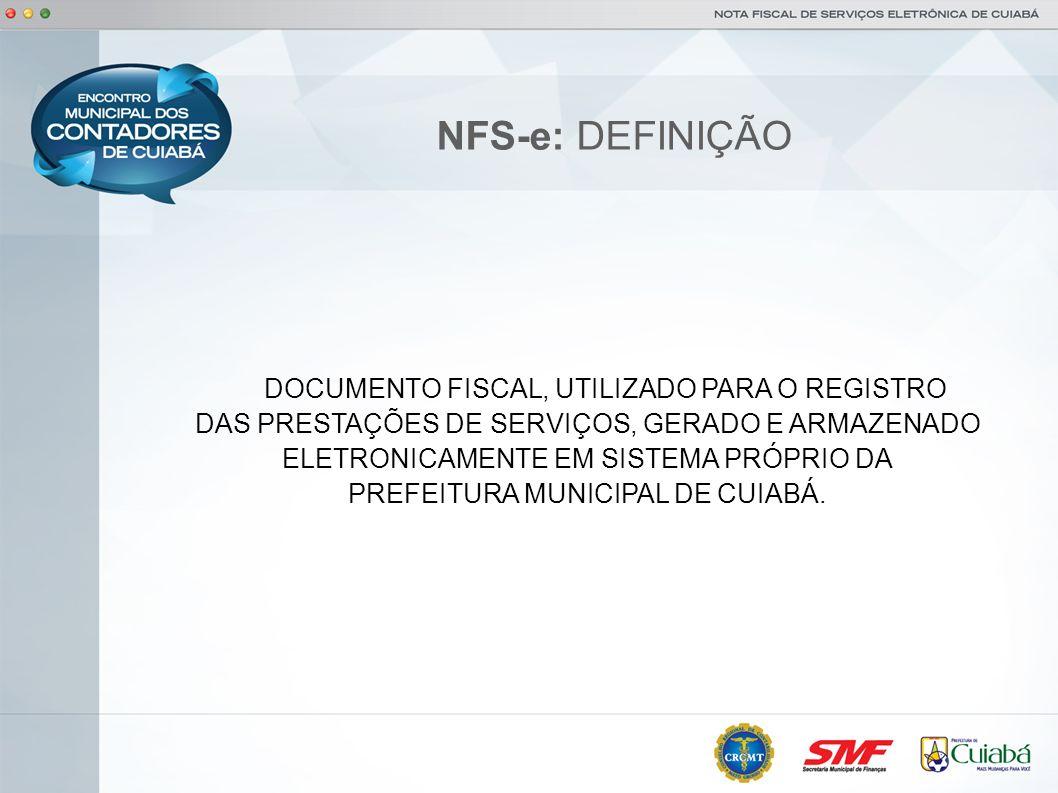 NFS-e: DEFINIÇÃO DAS PRESTAÇÕES DE SERVIÇOS, GERADO E ARMAZENADO