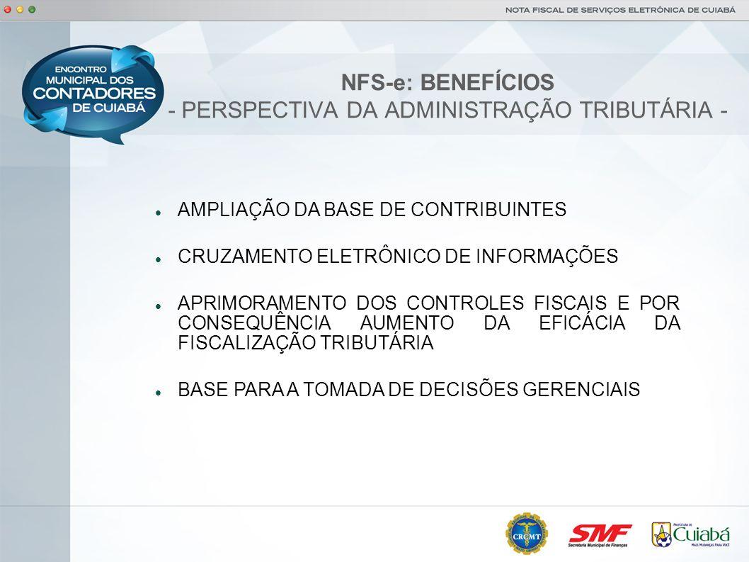 NFS-e: BENEFÍCIOS - PERSPECTIVA DA ADMINISTRAÇÃO TRIBUTÁRIA -