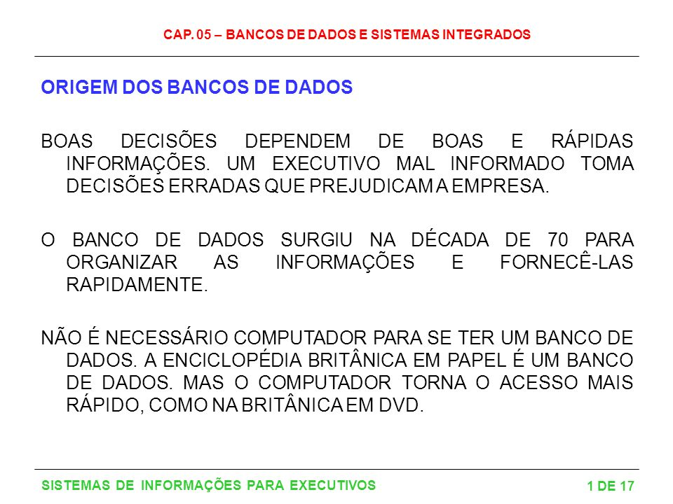 ORIGEM DOS BANCOS DE DADOS