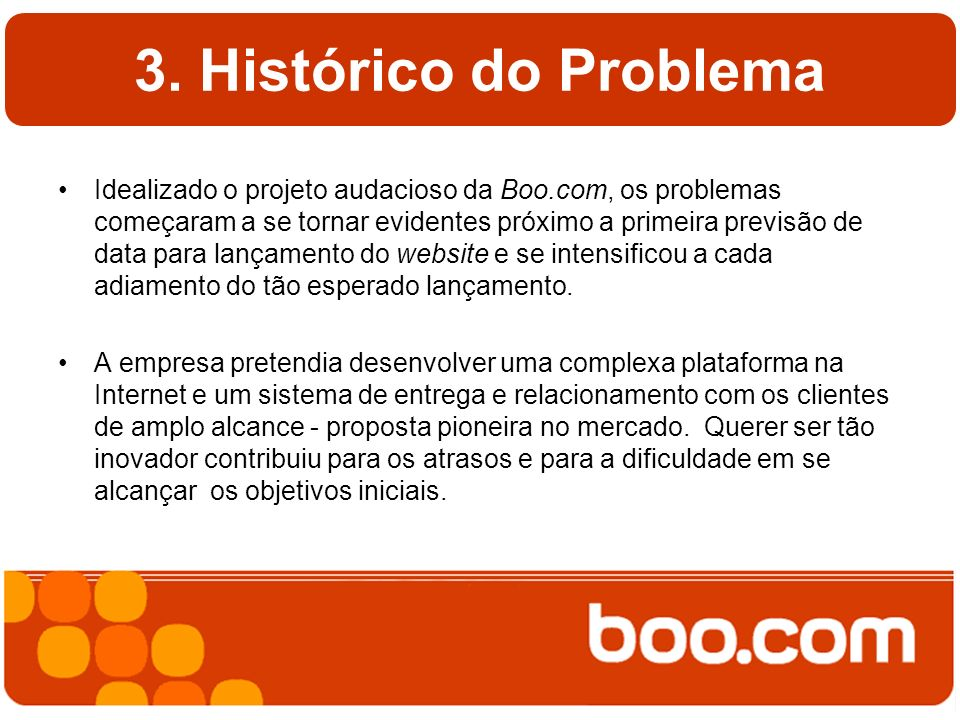3. Histórico do Problema
