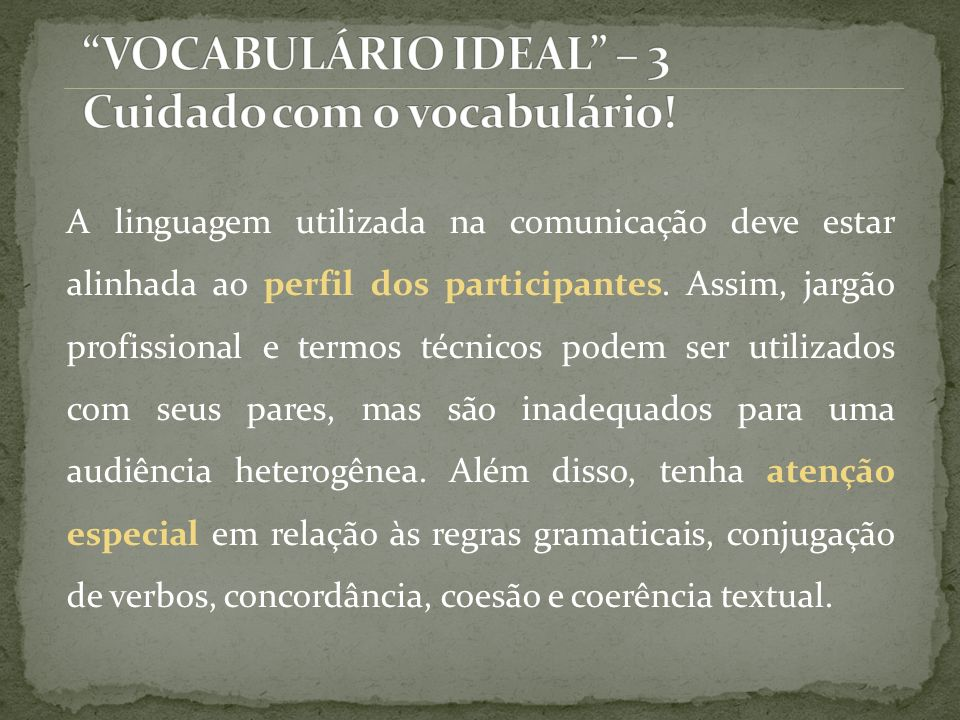 VOCABULÁRIO IDEAL – 3 Cuidado com o vocabulário!