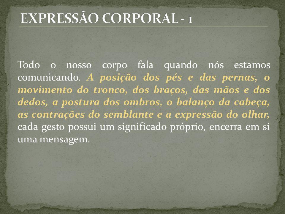 EXPRESSÃO CORPORAL - 1