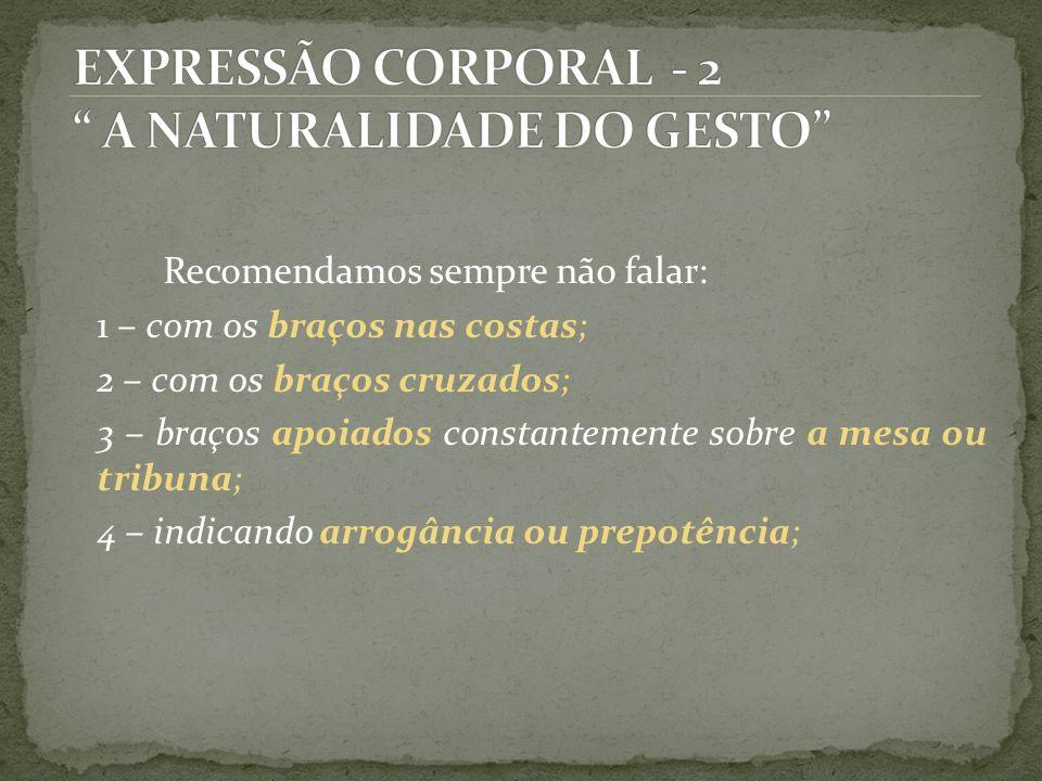 EXPRESSÃO CORPORAL - 2 A NATURALIDADE DO GESTO