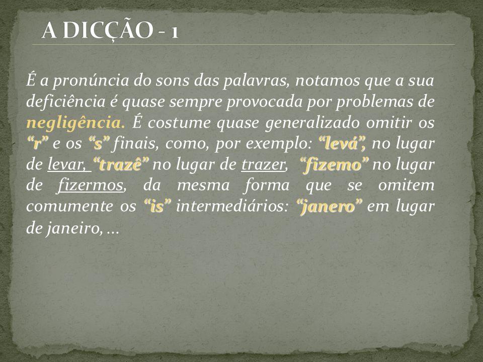A DICÇÃO - 1