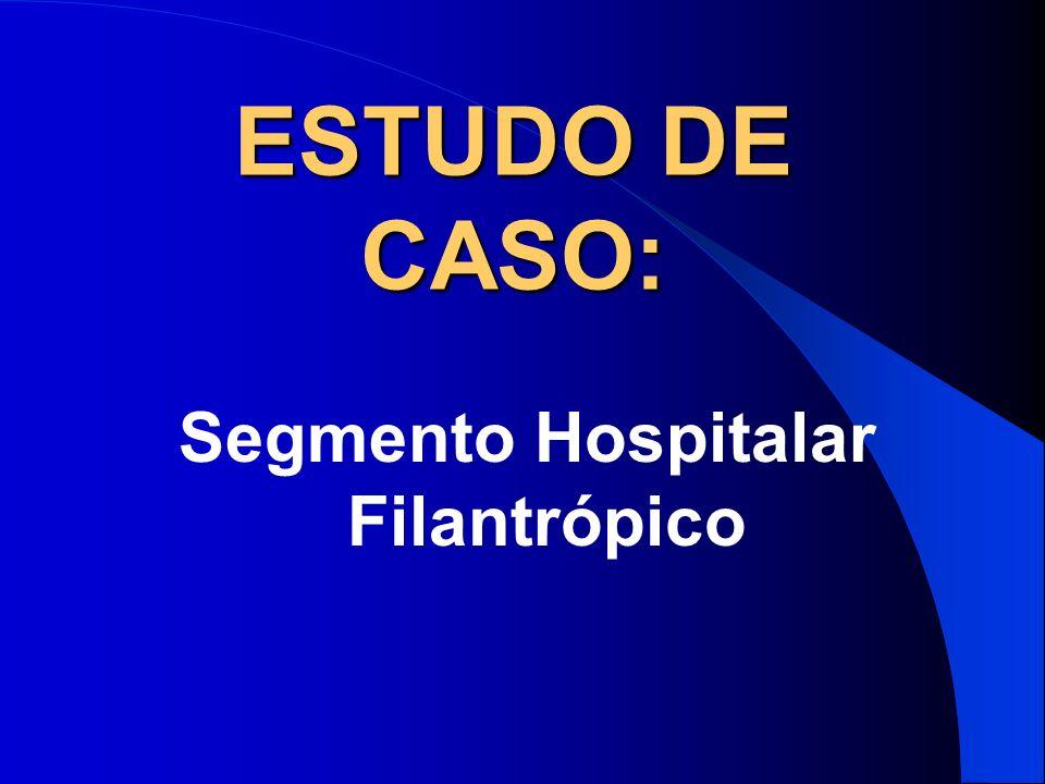 Segmento Hospitalar Filantrópico