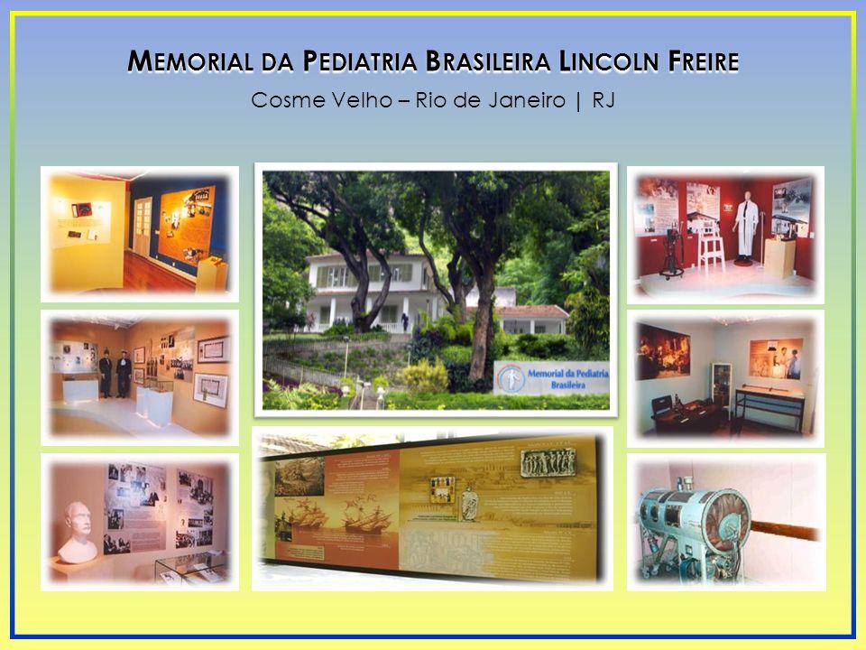 Memorial da Pediatria Brasileira Lincoln Freire