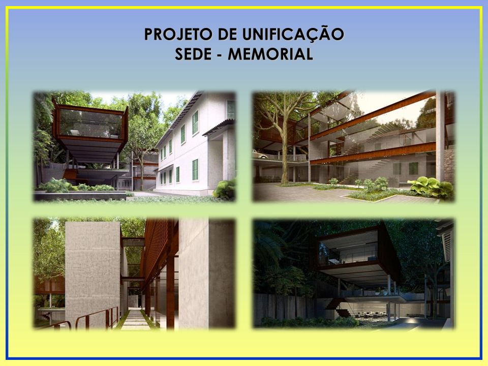 PROJETO DE UNIFICAÇÃO SEDE - MEMORIAL