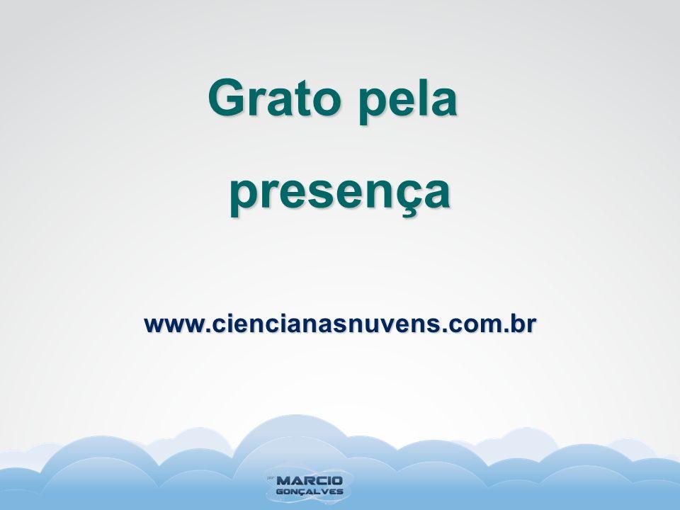 Grato pela presença www.ciencianasnuvens.com.br