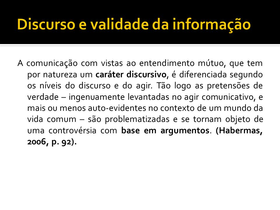 Discurso e validade da informação