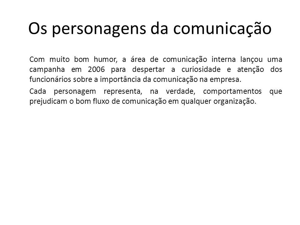 Os personagens da comunicação