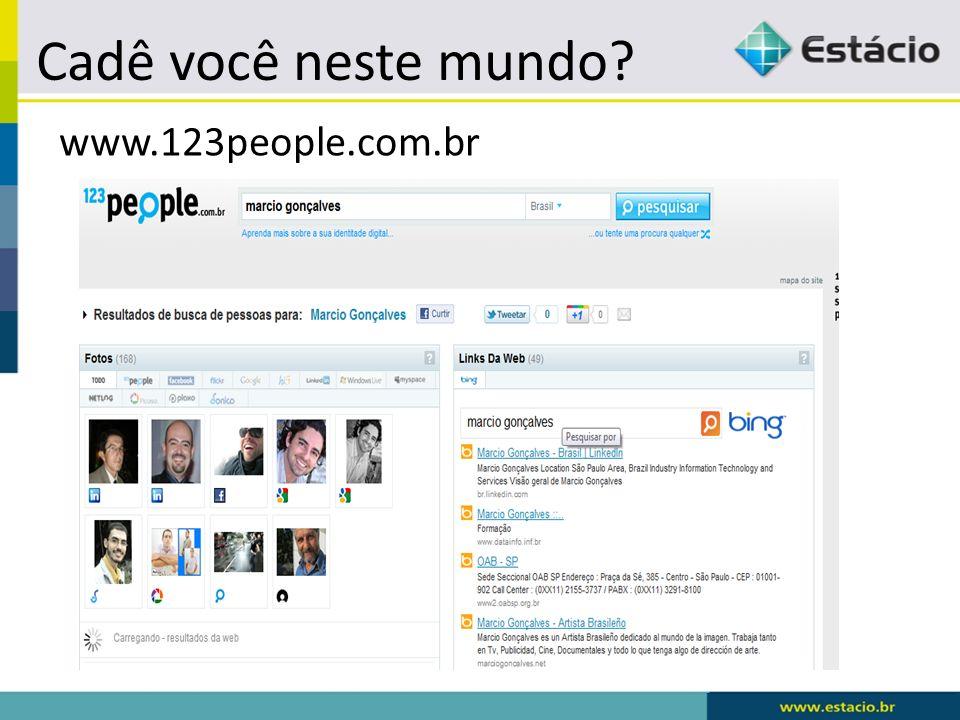Cadê você neste mundo www.123people.com.br