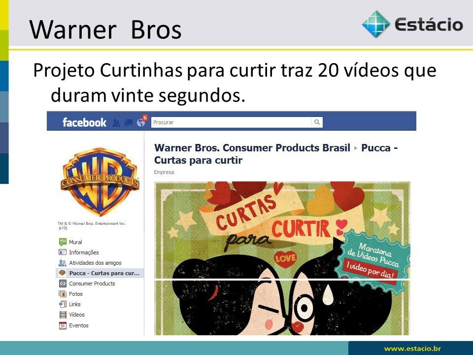 Warner Bros Projeto Curtinhas para curtir traz 20 vídeos que duram vinte segundos.