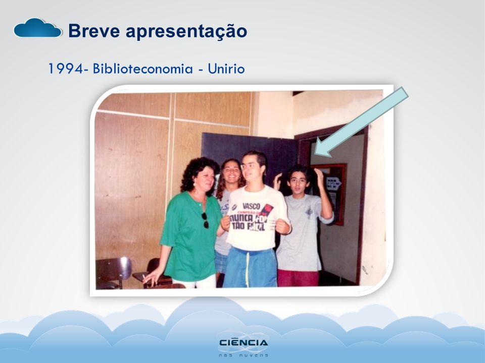 Breve apresentação 1994- Biblioteconomia - Unirio