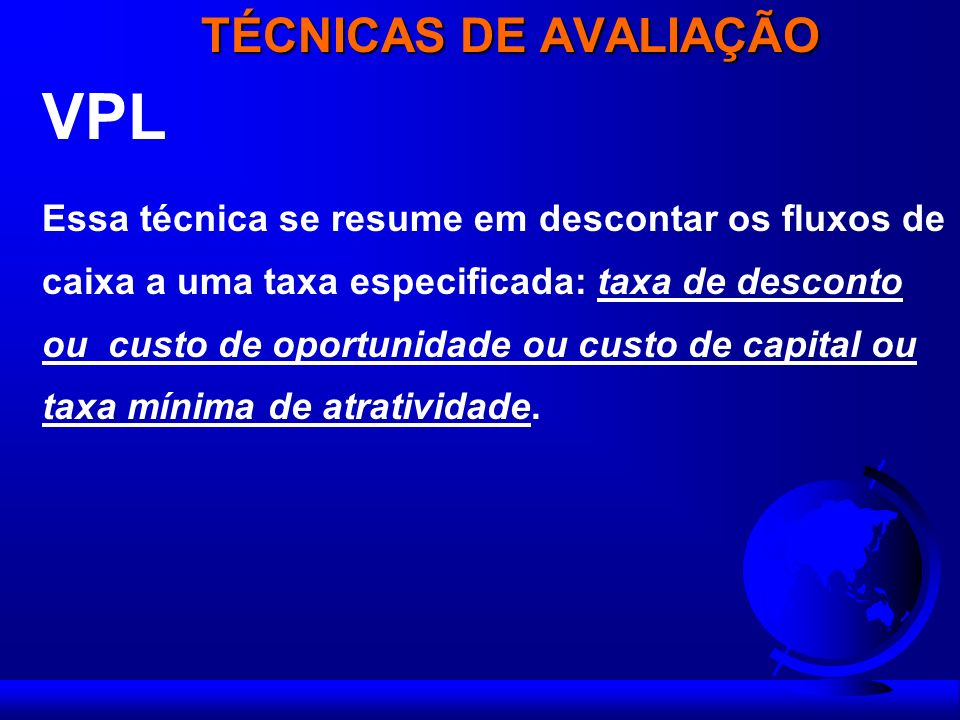 VPL TÉCNICAS DE AVALIAÇÃO