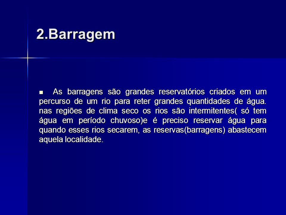 2.Barragem