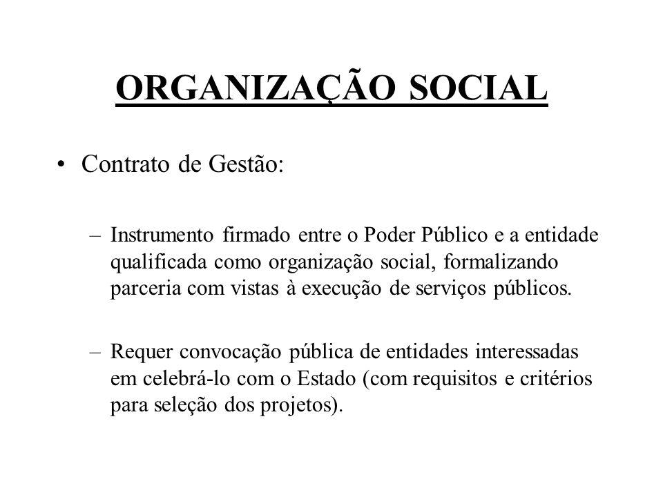 ORGANIZAÇÃO SOCIAL Contrato de Gestão: