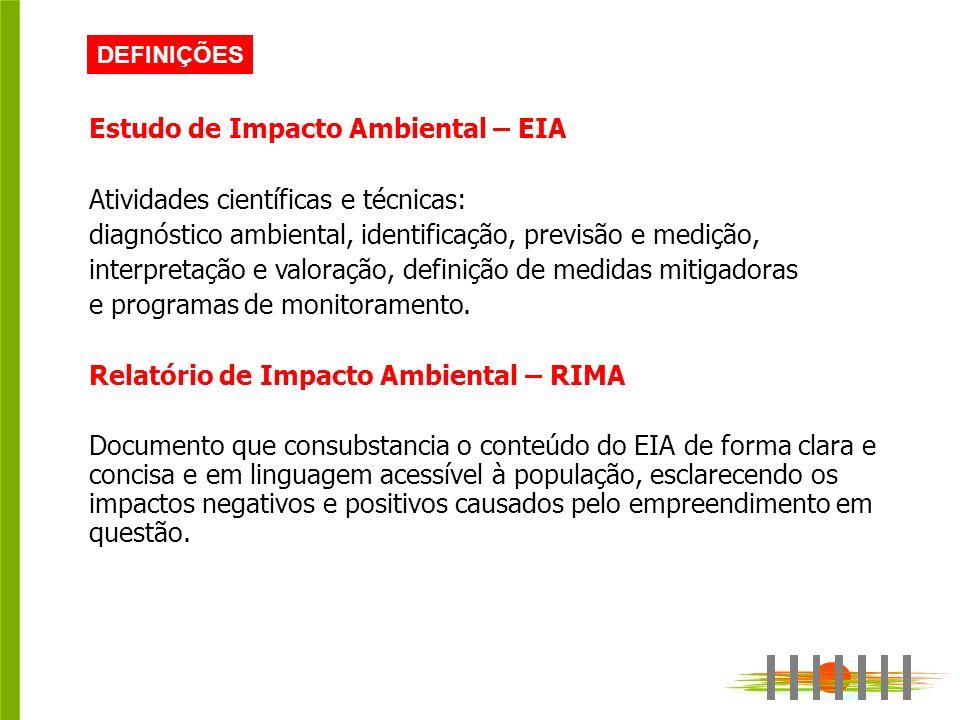 Estudo de Impacto Ambiental – EIA Atividades científicas e técnicas:
